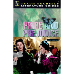 Pride and Prejudice (Teach Yourself Revision Guides)