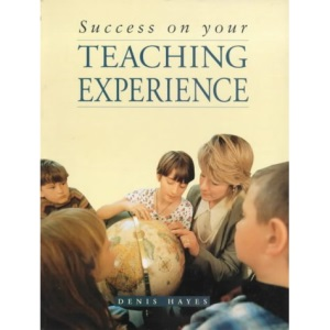 Success on Your Teaching Practice