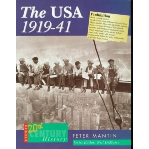 The USA, 1914-41 (Hodder Twentieth Century History)