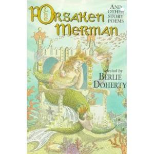 The Forsaken Merman: And Other Story Poems