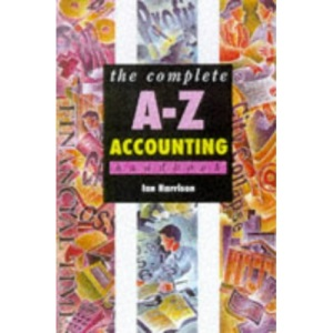 The Complete A-Z Accounting Handbook