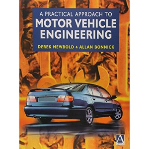 Practical Approach to Motor Vehicle Engineering