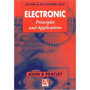 Electronic Principles and Applications (Revision & Self-assessment)