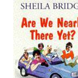Are We Nearly There Yet?: The Diary of a Not-quite-perfect Family (Hodder Christian paperbacks)