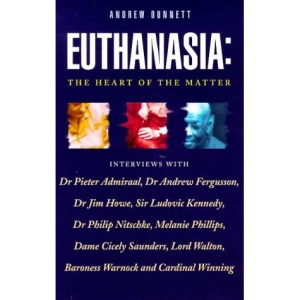 Euthanasia: The Heart of the Matter