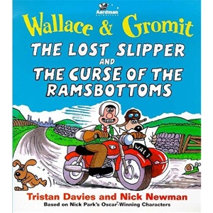 Wallace and Gromit: The Lost Slipper (Wallace & Gromit)