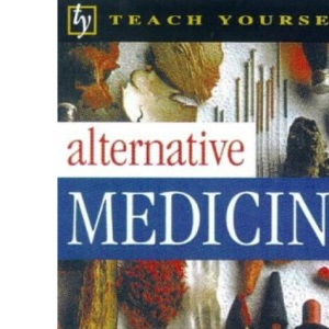 Teach Yourself Alternative Medicine (Tyg)