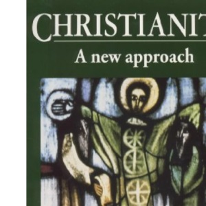 Christianity: A New Approach