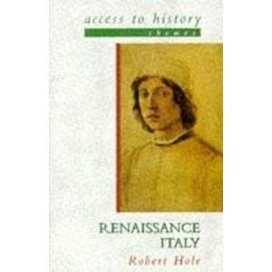 Renaissance Italy (Access to History Themes)