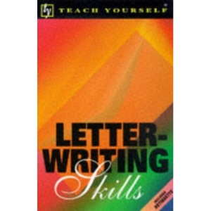 Letter Writing Skills (Teach Yourself Home Reference)