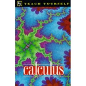 Calculus (Teach Yourself Mathematics)