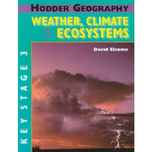 Hodder Geography: Weather, Climate and Ecosystems