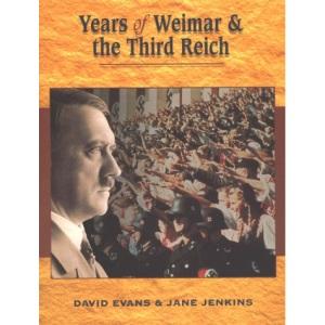 Years Of Weimar & The Third Reich