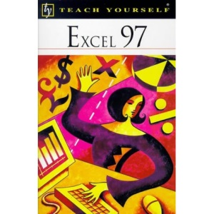 Excel 97 (Teach Yourself Computing)