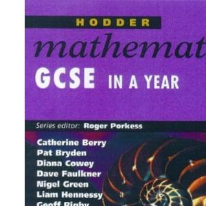 Hodder Mathematics: GCSE in a Year