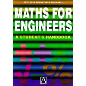 Maths for Engineers: A Student's Handbook