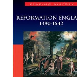 Reformation England 1480-1642 (Arnold Publication) (Modern Wars)