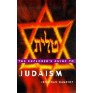 The Explorer's Guide to Judaism (World religion series)