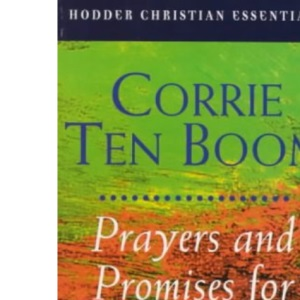 Prayers and Promises for Every Day (Hodder Christian Essentials)