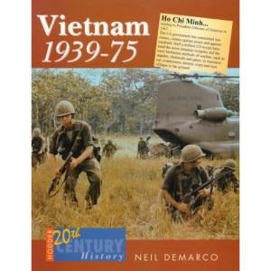 Vietnam, 1939-75 (Hodder 20th Century History)