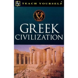 Greek Civilization (Teach Yourself Educational)
