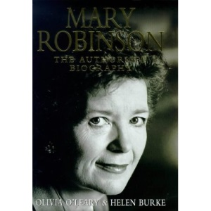 Mary Robinson: The Authorised Biography