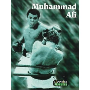 Livewire: Real Lives Muhammad Ali: (Livewire Real Lives)