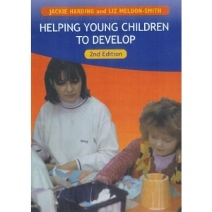 Helping Young Child To Develop (Childcare Topic Books)