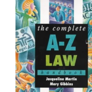 The Complete A-Z Law Handbook (Complete A-Z Handbooks)