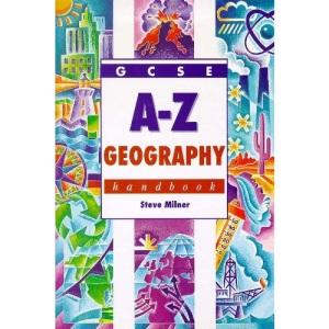 GCSE A-Z Geography Handbook (Complete A-Z Handbooks)