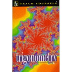 Trigonometry (Teach Yourself)