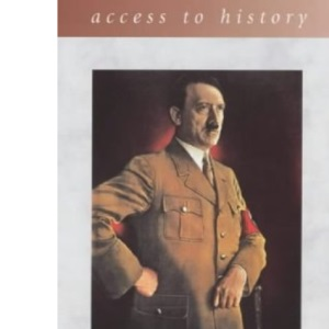 Access To History: Germany - The Third Reich 1933-45, 2nd edition