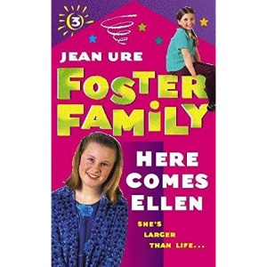 Here Comes Ellen (Foster Family: 3)