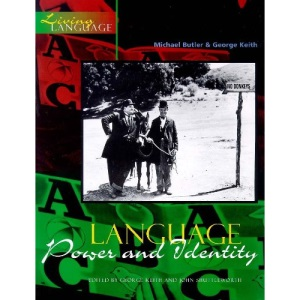 Living Language: Language, Power and Identity (Living Language Series)