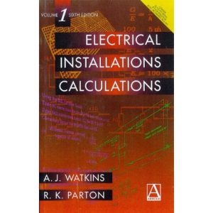 Electrical Installation Calculations: v. 1
