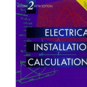 Electrical Installation Calculations: v. 2