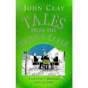 Tales from the Bridge Table