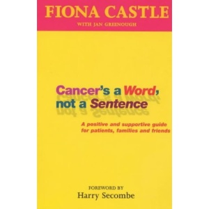 Cancer's a Word, Not a Sentence