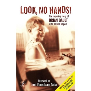 Look No Hands!: The Inspiring Story of Brian Gault (Hodder Christian Books)