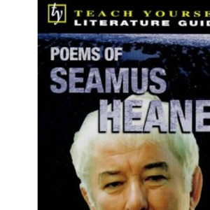 Poems of Seamus Heaney (Teach Yourself Literature Guides) (Tyel)