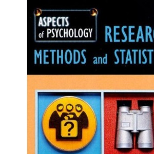 Research Methods and Statistics (Aspects of Psychology)
