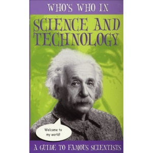 Who's Who in: Science and Technology