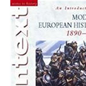 An Introduction to Modern European History, 1890-1990 (Access to History)