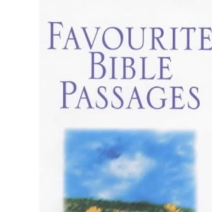 Favourite Bible Passages: New International Version: A Collection to Inspire (Gift Book Bible Niv)