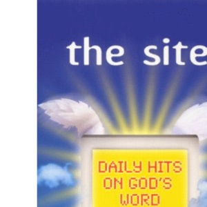 The Site: Daily Hits on God's Word