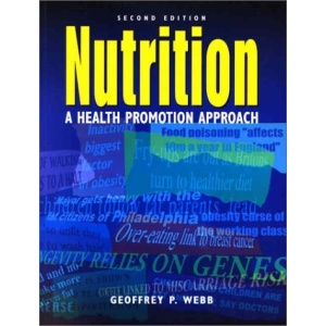 Nutrition: A Health Promotion Approach (Hodder Arnold Publication)
