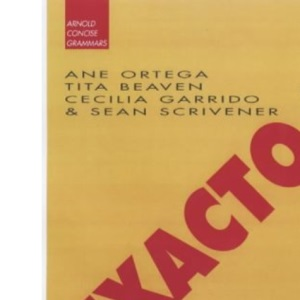 Exacto: A Practical Guide to Spanish Grammar