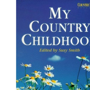 Country Living Magazine: My Country Childhood