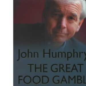 The Great Food Gamble