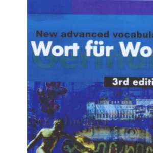 Wort fur Wort: A New Advanced German Vocabulary